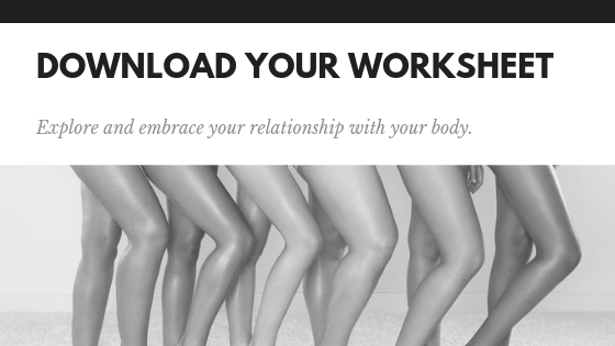 download your worksheet to start loving your body