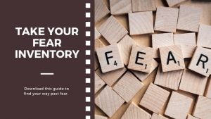 Take your Fear Inventory