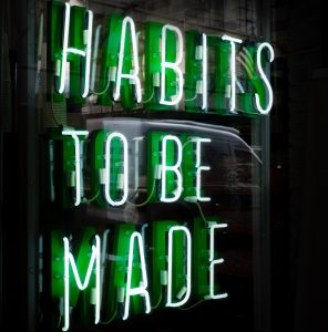 Sign: Habits to be made.